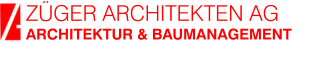 ZÜGER ARCHITEKTEN AG ARCHITEKTUR & BAUMANAGEMENT